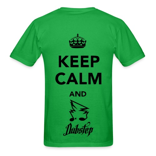 Keep Calm and Dubstep On - Men's T-Shirt