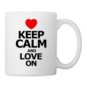 Keep Calm and love on - Coffee/Tea Mug