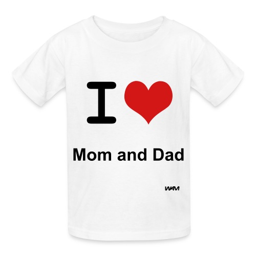 I love mom and dad - Kids' T-Shirt
