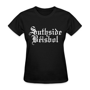 Southside Beisbol - Women's T-Shirt