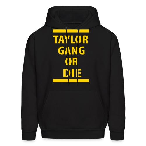 Taylor Gang or Die - Men's Hoodie