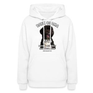 Official Dogs Against Romney Bark Obama Hoodie - Women's Hoodie