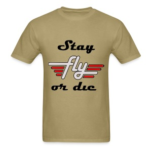 Fly Or Die T Shirt - Men's T-Shirt