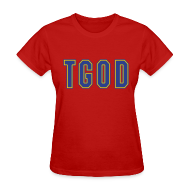 T-Shirts ~ Women's T-Shirt ~ Female TGOD T Shirt