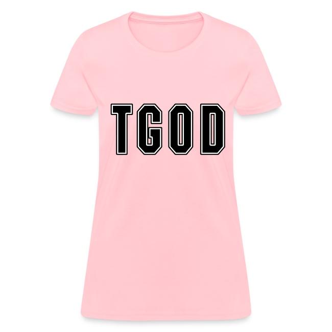 Female TGOD T Shirt