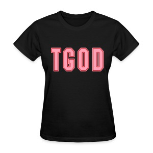 Female TGOD T Shirt - Women's T-Shirt