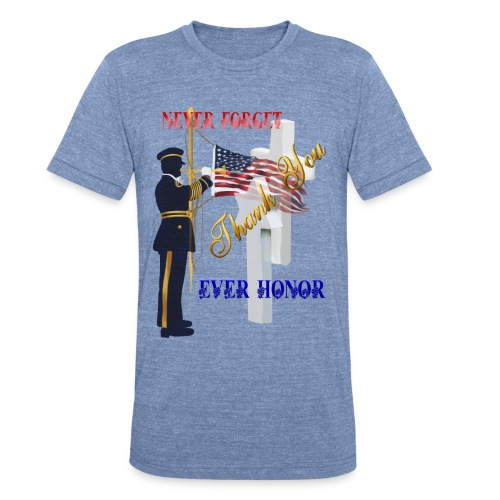 Never Forget-Ever Honor - Unisex Tri-Blend T-Shirt
