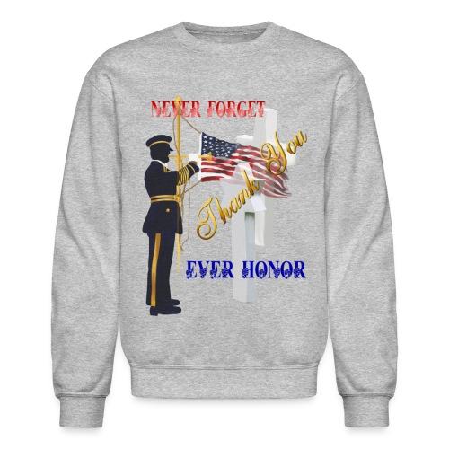 Never Forget-Ever Honor - Crewneck Sweatshirt