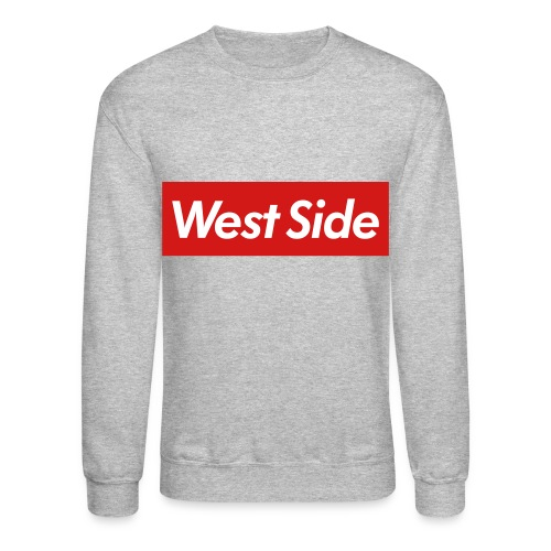 West Side! - Crewneck Sweatshirt