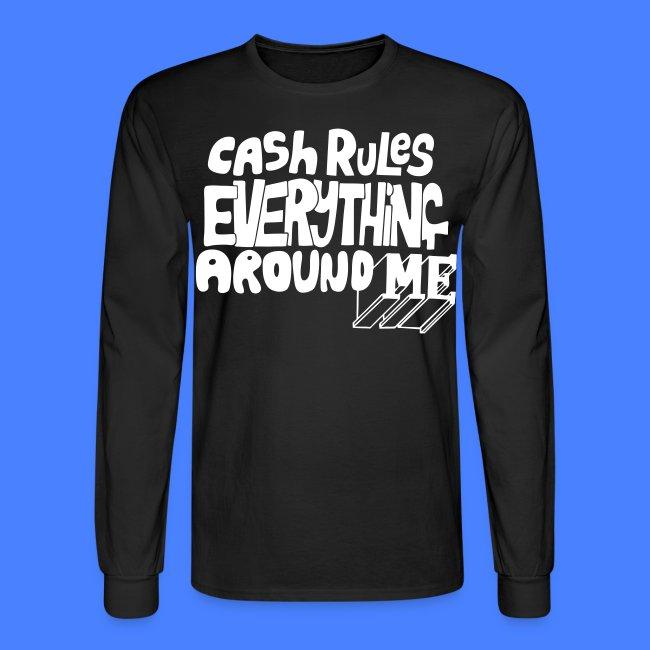 C.R.E.A.M. Cash Rules Everyone Around Me Long Sleeve Shirts -  stayflyclothing.com ead3b72861c