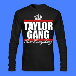 Taylor Gang Over Everything Long Sleeve Shirts - stayflyclothing.com - Men's Long Sleeve T-Shirt by Next Level