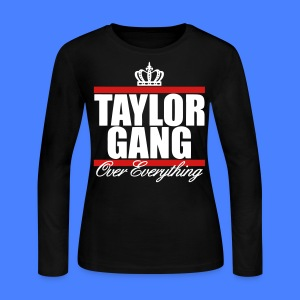 Taylor Gang Over Everything Long Sleeve Shirts - stayflyclothing.com - Women's Long Sleeve Jersey T-Shirt