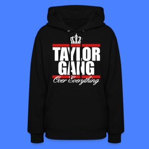 Taylor Gang Over Everything Hoodies - stayflyclothing.com - Women's Hoodie