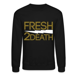 FRESH 2 DEATH  Long Sleeve Shirts - Crewneck Sweatshirt