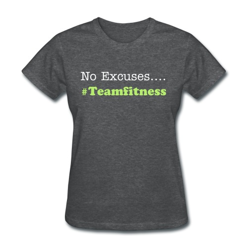 Excuses - Women's T-Shirt