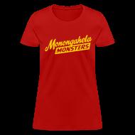 Women's T-Shirts ~ Women's T-Shirt ~ Monongahela Monster's Women's T-Shirt