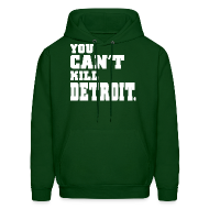 Hoodies ~ Men's Hoodie ~ You Can't Kill Detroit