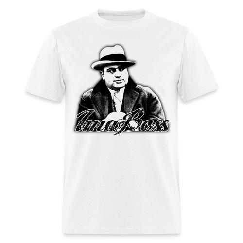 Ima Boss - Men's T-Shirt