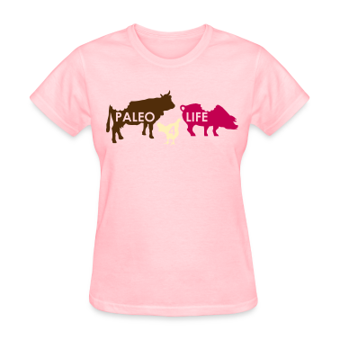 Paleo For Life No.2 Women's T-Shirts