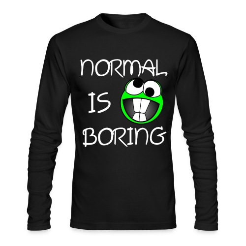 Normal Is Boring Long Sleeve - Men's Long Sleeve T-Shirt by Next Level