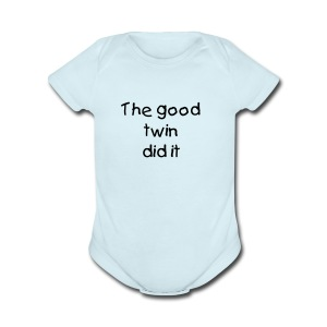 Baby-The good twin did it - Short Sleeve Baby Bodysuit
