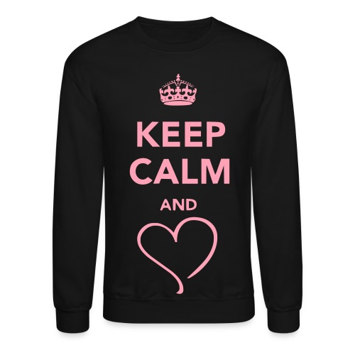 Keep Calm & Love Crewneck - Crewneck Sweatshirt