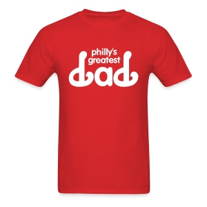 Philly's Greatest Dad Shirt - Men's T-Shirt