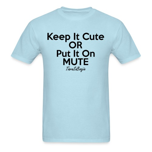 Men's Keep it Cute - Men's T-Shirt