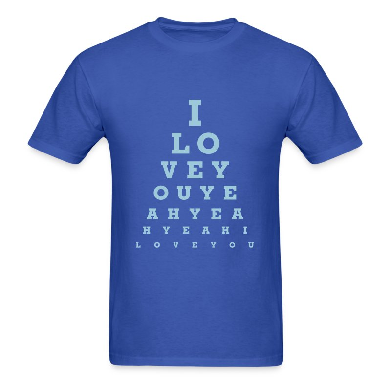 I Love You Eye Chart T Shirt Spreadshirt
