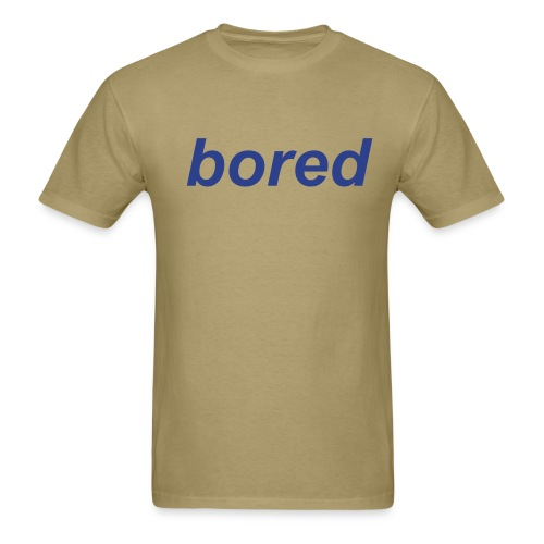 bored T Khaki Shirt - Men's T-Shirt