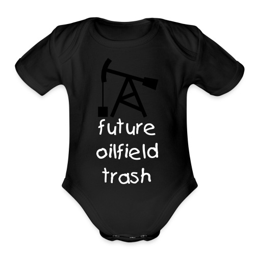 Future Oilfield Trash Baby - Organic Short Sleeve Baby Bodysuit