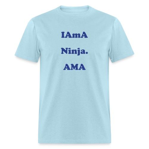 IAmA Ninja AMA Reddit - Men's T-Shirt