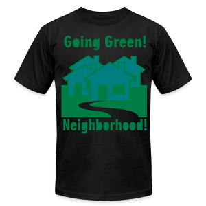 Going Green Neighborhood - Men's Fine Jersey T-Shirt