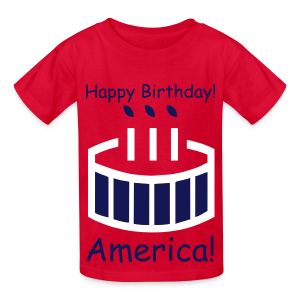 Happy Birthday America! - Kids' T-Shirt