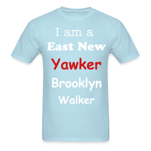 East New Yawker Tease shirt - Men's T-Shirt