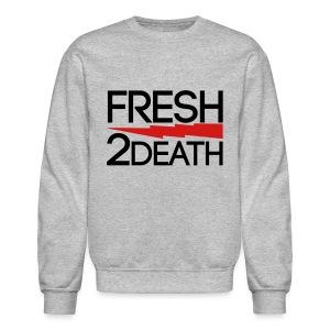 FRESH 2 DEATH  Long Sleeve Shirts - Crewneck Sweatshirt