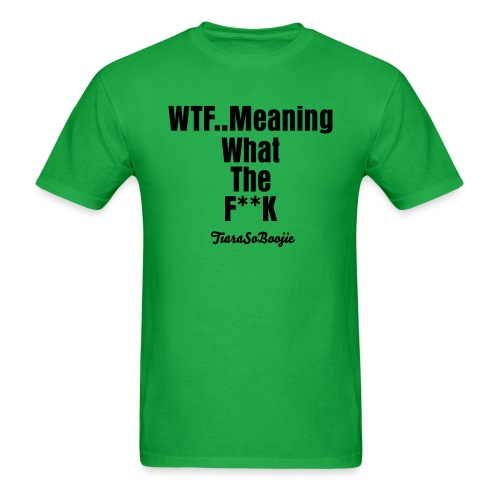 Men's WTF... - Men's T-Shirt