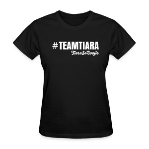 Women's #TEAMTIARA - Women's T-Shirt