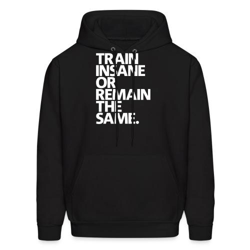 Train insane   mens hoodie - Men's Hoodie