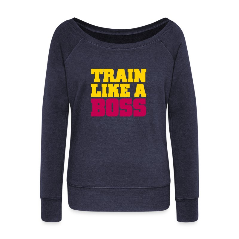 Train Like A Boss | Womens Wideneck Jumper - Women's Wideneck Sweatshirt