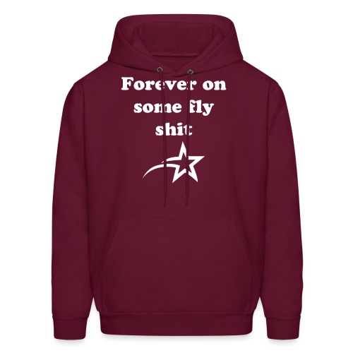 Forever on some fly shit (hoodie) - Men's Hoodie