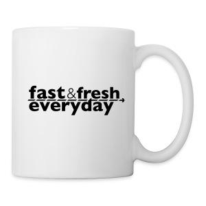 Coffee Mug -- Fast and Fresh Everyday - Coffee/Tea Mug
