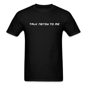 Talk nerdy To Me - FUNNY HELL T-SHIRT - Men's T-Shirt