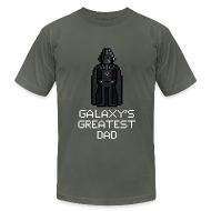 T-Shirts ~ Men's T-Shirt by American Apparel ~ Galaxy's Greatest Dad 1