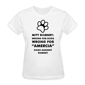 Official Dogs Against Romney Amercia Women's Tee (black) - Women's T-Shirt