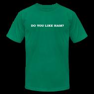 T-Shirts ~ Men's T-Shirt by American Apparel ~ Do You Like Ham? Men's Slim T-Shirt by American Apparel