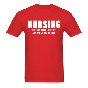 Nursing - Men's T-Shirt