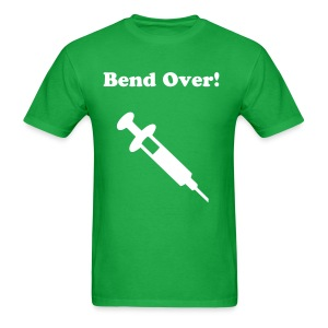 Bend Over! - Men's T-Shirt