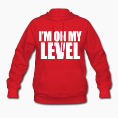 I'm On My Level Hoodies - stayflyclothing.com