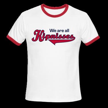 We Are All Kipnisses American Apparel Ringer T-Shirt